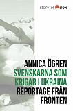 Cover for Svenskarna som krigar i Ukraina
