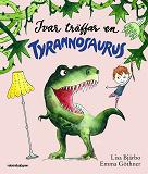 Cover for Ivar träffar en tyrannosaurus