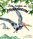 Cover for Ivar träffar en pteranodon