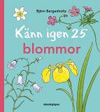 Cover for Känn igen 25 blommor