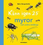 Cover for Känn igen 25 myror och andra småkryp