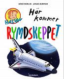 Cover for Här kommer rymdskeppet