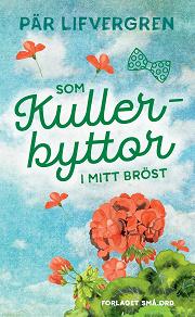 Cover for Som kullerbyttor i mitt bröst