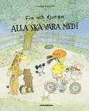 Cover for Fia och djuren: Alla ska vara med