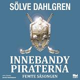 Cover for InnebandyPiraterna. Femte säsongen