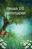 Cover for Resan till sommaren