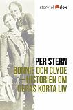 Cover for Bonnie och Clyde – Historien om deras korta liv