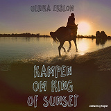 Cover for Kampen om King of sunset