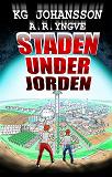 Cover for Staden under jorden