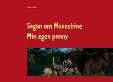 Cover for Sagan om Moonshine: Min egen ponny