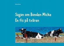 Cover for Sagan om Bonden Micke: En fis på tvären