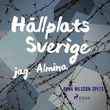 Cover for Hållplats Sverige - jag, Almina