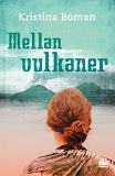 Cover for Mellan vulkaner