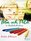 Cover for Moa och Pelle : en kärlekshistoria