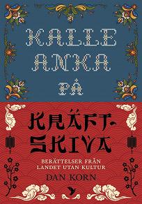 Cover for Kalle Anka på Kräftskiva : Berättelser från landet utan kultur