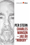 "Cover for Charles Manson – Jag är ""Nobody"""
