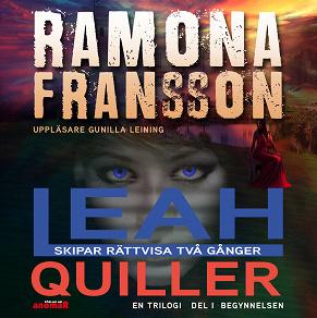 Cover for Kriminalkommissarie Leah Quiller skipar rättvisa två gånger: Begynnelsen