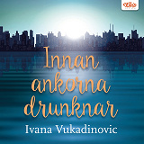 Cover for Innan ankorna drunknar