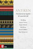 Cover for Antiken : från faraonernas Egypten till romarrikets fall