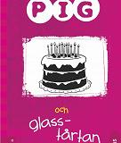 Cover for Pig 6: Pig och glasstårtan