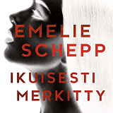 Cover for Ikuisesti merkitty