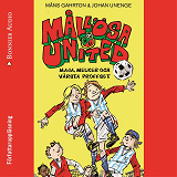 Cover for Mållösa United. Maja, Melker och värsta proffset