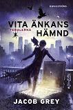 Cover for Feralerna 3 - Vita änkans hämnd