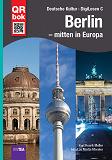 Cover for Berlin – mitten in Europa - DigiLesen C