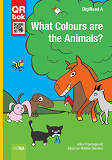 Cover for What Colours are the Animals? - DigiRead A