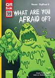 Cover for What are You Afraid of? - DigiRead A