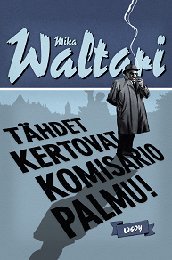 Cover for Tähdet kertovat, komisario Palmu!