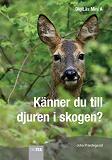Cover for Känner du till djuren i skogen?