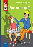 Cover for Zoé va au café - DigiLire B
