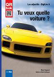 Cover for Tu veux quelle voiture ? - DigiLire A