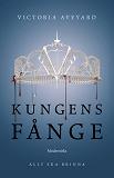 Cover for Kungens fånge (Tredje boken i Röd drottning-serien)