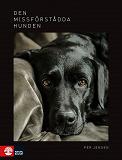 Cover for Den missförstådda hunden