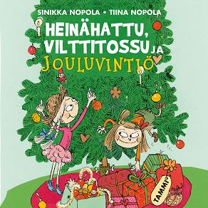 Cover for Heinähattu, Vilttitossu ja jouluvintiö