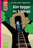 Cover for Kim bygger en trädkoja - DigiLäs Lätt C