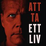 Cover for Att ta ett liv : fallet Kaj Linna och Kalamarksmordet