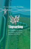 Cover for Tågsurfing : Att bemästra arbetsmarknaden med ADHD och Autism