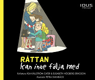 Cover for Råttan kan inte följa med