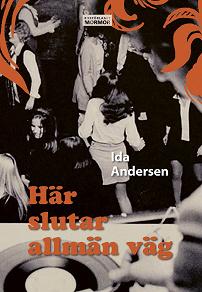 Cover for Här slutar allmän väg