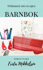 Cover for Drömmen om en egen barnbok