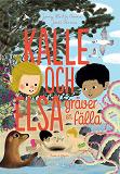 Cover for Kalle och Elsa gräver en fälla