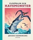 Cover for Flygödlor och havsmonster