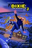 Cover for Dixie 3 - Sanningen om Dixie