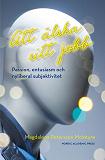 Cover for Att älska sitt jobb : passion, entusiasm och nyliberal subjektivitet