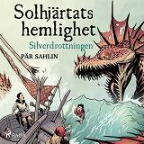 Cover for Solhjärtats hemlighet - Silverdrottningen