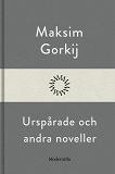 Cover for Urspårade och andra noveller