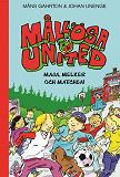 Cover for Mållösa United. Maja, Melker och matchen